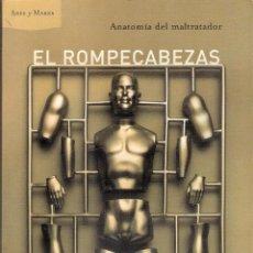 Libros de segunda mano: EL ROMPECABEZAS. ANATOMÍA DEL MALTRATADOR - MIGUEL LORENTE ACOSTA. Lote 269479948