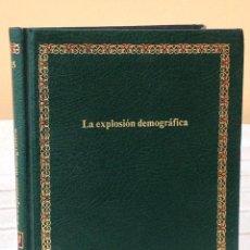 Libros de segunda mano: LA EXPLOSIÓN DEMOGRÁFICA. Lote 269632593