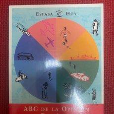 Libros de segunda mano: ABC DE LA OPINIÓN ESPAÑOLA. AMANDO DE MIGUEL, MARTA ESCUIN. 1997, ESPASA.. Lote 269680333
