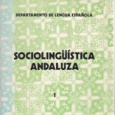Libros de segunda mano: AA.VV. SOCIOLINGÜÍSTICA ANDALUZA 1. COORDINADOR VIDAL LAMÍQUIZ. UNIVERSIDAD DE SEVILLA, 1982.. Lote 270172443