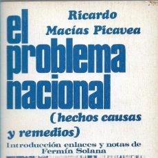Libros de segunda mano: EL PROBLEMA NACIONAL (HECHOS, CAUSAS Y REMEDIOS), RICARDO MACÍAS PICAVEA. Lote 270193453