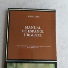 Libros de segunda mano: MANUAL DE ESPAÑOL URGENTE - AGENCIA EFE 1985 160PP. Lote 270240638