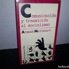 Libros de segunda mano: 35- COMUNICACIÓN Y TRANSICIÓN AL SOCIALISMO -. Lote 270541493