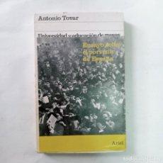 Libros de segunda mano: UNIVERSIDAD Y EDUCACIÓN DE MASAS. ENSAYO SOBRE EL PORVENIR DE ESPAÑA. TOVAR, ANTONIO. Lote 270865403