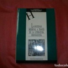 Libros de segunda mano: LA SOCIEDAD MEDIEVAL A TRAVÉS DE LA LITERATURA HISPANOJUDÍA. Lote 270875833