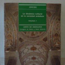 Libros de segunda mano: LA DINAMICA CULTURAL EN LA SOCIEDAD ANDALUZA / VOL 1 Y 2 // JUNTA DE ANDALUCIA/ 1991. Lote 270881058