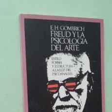 Libros de segunda mano: FREUD Y LA PSICOLOGÍA DEL ARTE. E. H. GOMBRICH. Lote 271532423