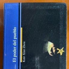 Libros de segunda mano: EL PODER DEL PUEBLO. KATE XIAO ZHOU. Lote 271597803