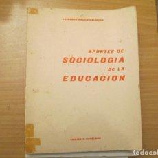 Libros de segunda mano: SOCIOLOGIA DE LA EDUCACION. Lote 273668468