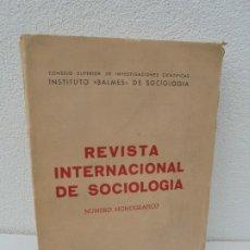 Libros de segunda mano: REVISTA INTERNACIONAL DE SOCIOLOGIA. NUMERO MONOGRAFICO. JULIO-DIC. 1963. Nº83-84 INSTITUTO BALMES.. Lote 277518518