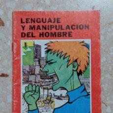 Libros de segunda mano: LENGUAJE Y MANIPULACION DEL HOMBRE. ALFONSO LÓPEZ QUINTÁS. 1987. Lote 278483738
