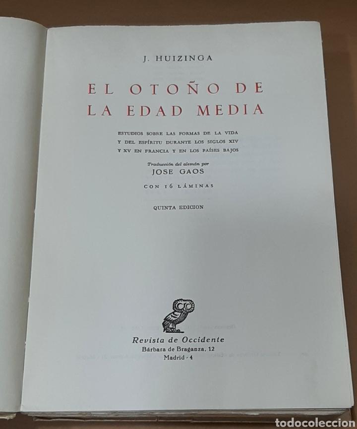 Libros de segunda mano: EL OTOÑO DE LA EDAD MEDIA-J. HUIZINGA-REVISTA DE OCCIDENTE-1961 - Foto 2 - 283219308