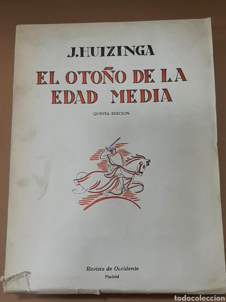 EL OTOÑO DE LA EDAD MEDIA-J. HUIZINGA-REVISTA DE OCCIDENTE-1961 (Libros de Segunda Mano - Pensamiento - Sociología)
