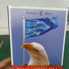 Libros de segunda mano: MERCEDES ODINA. EUROPA VERSUS USA. Lote 286966298