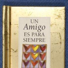 Libros de segunda mano: MINI LIBRO UN AMIGO ES PARA SIEMPRE. HELEN EXLEY – ÁNGELA KERR. MINI BOOK A FRIEND IS FOREVER.. Lote 287876673