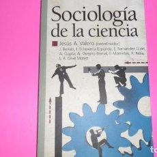 Libros de segunda mano: SOCIOLOGÍA DE LA CIENCIA, VVAA, ED. EDAF. Lote 288511853