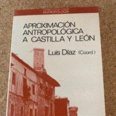 Libros de segunda mano: APROXIMACIÓN ANTROPOLÓGICA A CASTILLA Y LEÓN (BOLS, 12). Lote 288669573