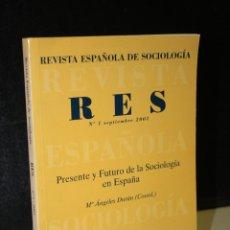 Libros de segunda mano: REVISTA ESPAÑOLA DE SOCIOLOGÍA. Nº 1 SEPTIEMBRE 2001. PRESENTE Y FUTURO DE LA SOCIOLOGÍA EN ESPAÑA.. Lote 288715668