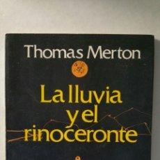 Libros de segunda mano: LA LLUVIA Y EL RINOCERONTE. THOMAS MERTON, EDITORIAL POMAIRE, S.A. 1981.. Lote 288882808