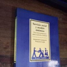 Libros de segunda mano: SERVICIO SOCIAL Y MODELO SISTÉMICO. UNA NUEVA PERSPECTIVA PARA LA PRÁCTICA COTIDIANA. PAIDOS, 1991. Lote 288892968
