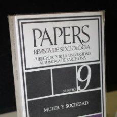 Libros de segunda mano: PAPERS. TRABAJOS DE SOCIOLOGÍA. PUBLICADOS POR LA UNIVERSIDAD AUTÓNOMA DE BARCELONA. NÚMERO 9.. Lote 289340998