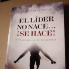 Libros de segunda mano: EL LIDER NO NACE...!SE HACE!. Lote 294850993