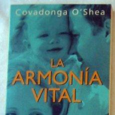 Libros de segunda mano: LA ARMONIA VITAL - UNA REIVINDICACIÓN DE LA FAMILIA - COVADONGA O'SHEA - ED. TEMAS DE HOY VER INDICE. Lote 294852658