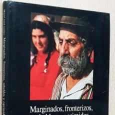 Libros de segunda mano: MARGINADOS, FRONTERIZOS, REBELDES Y OPRIMIDOS. VOL I - IZARD, MIQUEL (COMP.). Lote 294858828