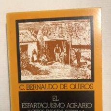 Libros de segunda mano: EL ESPARTAQUISMO AGRARIO Y OTROS ENSAYOS..., C. BERNALDO DE QUIROS. Lote 294934823