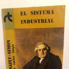 Libros de segunda mano: EL SISTEMA INDUSTRIAL. PRÓLOGO DE CARLOS MOYA. - SAINT-SIMON, HENRI DE.. Lote 294935368