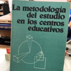 Libros de segunda mano: GERARDO CASTILLO - LA METODOLOGÍA DEL ESTUDIO EN LOS CENTROS EDUCATIVOS. Lote 296627423