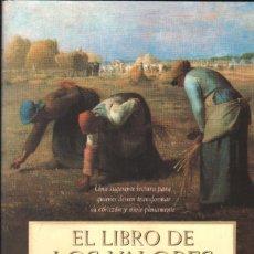 Libros de segunda mano: EL LIBRO DE LOS VALORES. VILLAPALOS, GUSTAVO / MOPEZ QUINTAS, ALFONSO, A-SOC-254. Lote 296862968