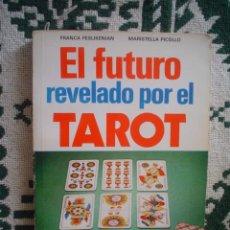 Libros de segunda mano: EL FUTURO REVELADO POR EL TAROT . Lote 14418457