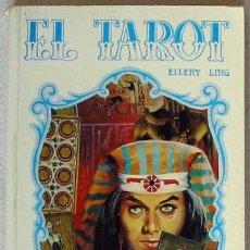 Libros de segunda mano: EL TAROT - ELLERY LING - VILMAR EDICIONES. Lote 27249072