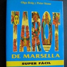 Livres d'occasion: EL TAROT DE MARSELLA SUPER FÁCIL. ROIG, OLGA Y STONE, PETER. 1997. Lote 26558566