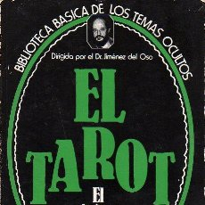 Libros de segunda mano: LIBRO EL TAROT EL FUTURO DE LAS CARTAS EDICIONES UVE - DR. JIMENEZ DEL OSO 1980. Lote 26818424