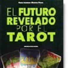 """Libros de segunda mano: """"EL FUTURO REVELADO POR EL TAROT"""" (2008). Lote 29107942"""