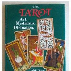 Libros de segunda mano: TAROT, ART, MYSTICISM, DIVINATION, POR SYLVIE SIMON. Lote 36849707