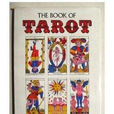 Libros de segunda mano: EL LIBRO DEL TAROT, POR FRED GETTINGS. THE BOOK OF TAROT. Lote 37719490