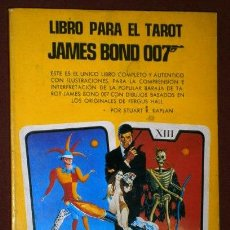 Libros de segunda mano: LIBRO PARA EL TAROT DE JAMES BOND 007 POR STUART R. KAPLAN DE ED. HERACLIO FOURNIER EN VITORIA 1973. Lote 38425620