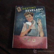 Libri di seconda mano: EL DESTINO REVELADO POR LAS CARTAS, VADSKY , BARAJA ESPAÑOLA, 1959, UNA JOYITA ( BOLS2. Lote 38905257