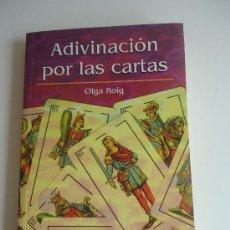 Libros de segunda mano: ADIVINACION POR LAS CARTAS. TAROT. OLGA ROIG. Lote 39199801