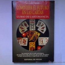 Libros de segunda mano: COMO LEER EL FUTURO EN LAS CARTAS ROLANDO ROSSI VECCHI 1998. Lote 40891818