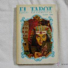 Libros de segunda mano: EL TAROT - ELLERY LING - VILMAR EDICIONES - 1987 - 1.ª EDICIÓN. Lote 42876789
