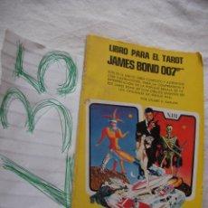 Libros de segunda mano: LIBRO PARA EL TAROT JAMES BOND 007. Lote 42922381