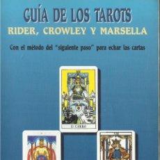 Libros de segunda mano: LIBRO : GUIA DE LOS TAROTS RIDER, CROWLEY Y MARSELLA EDT EDAF. Lote 108915355