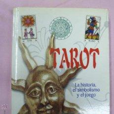 Libros de segunda mano: TAROT - I TAROCCHI- LA HISTORIA, EL SIMBOLISMO Y EL JUEGO. Lote 47919517