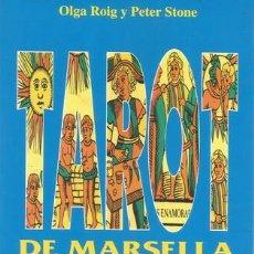 Libros de segunda mano: OLGA ROIG, PETER STONE. TAROT DE MARSELLA SUPER FÁCIL. RM68716. . Lote 48769643