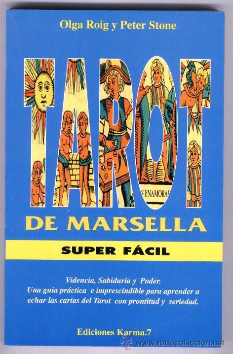 TAROT DE MARSELLA SUPER FACIL // OLGA ROIG Y PETER STONE (1ª EDIC. 1997) (Libros de Segunda Mano - Parapsicología y Esoterismo - Tarot)