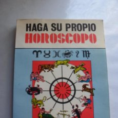 Libros de segunda mano: HAGA SU PROPIO HOROSCOPO. BERTHA ZELAYARAN RAMIREZ. ANTIGUO LIBRO HOROSCOPO 1977. Lote 51477076